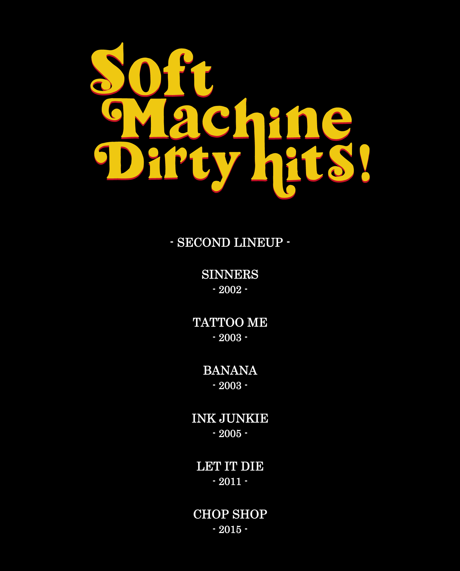 SOFTMACHINE DIRTY HITS